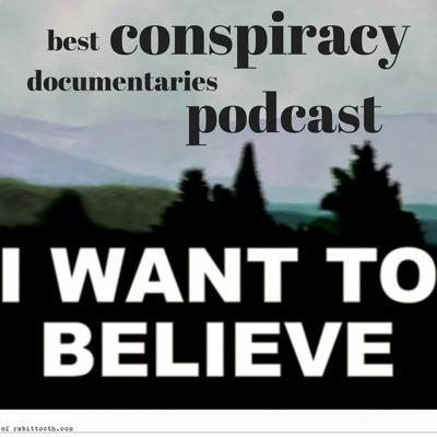 The best conspiracy documentary films all in one place.