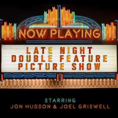 Late Night Double Feature Picture Show