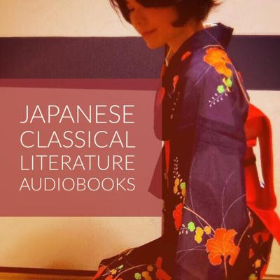 Japanese Classical Literature Audiobooks