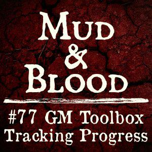 Cover art for 77: GM Toolbox 1 - Progress Tracking