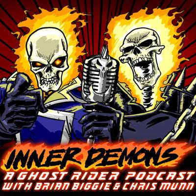 Inner Demons - A Ghost Rider Podcast