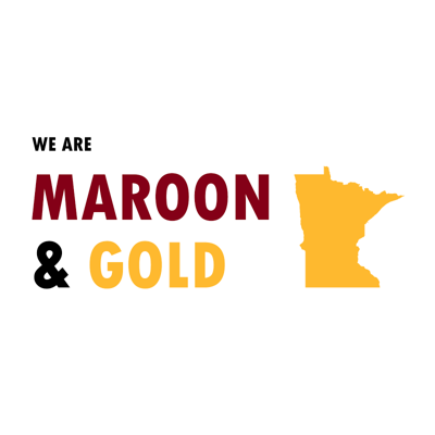 We Are Maroon and Gold
