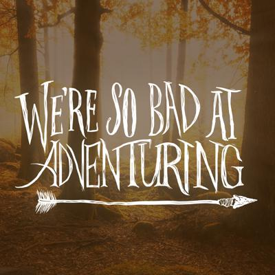 We're So Bad At Adventuring is a fantasy comedy audioplay about Thornwick and Bob, two regular guys in a fantasy world full of magic, monsters and hijinx galore! Follow them on their weekly adventurers as they trick people, steal stuff, hide in barrels and avoid anything resembling being a hero! For the best experience, start from Episode 1