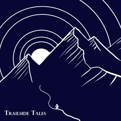The Trailside Tales