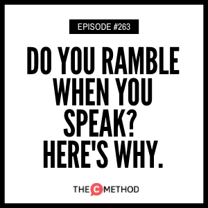 Cover art for 263: Do You Ramble When You Speak? Here s Why.