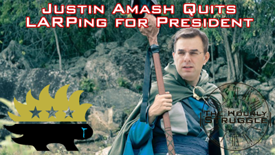 Cover art for Justin Amash Quits LARPing for President