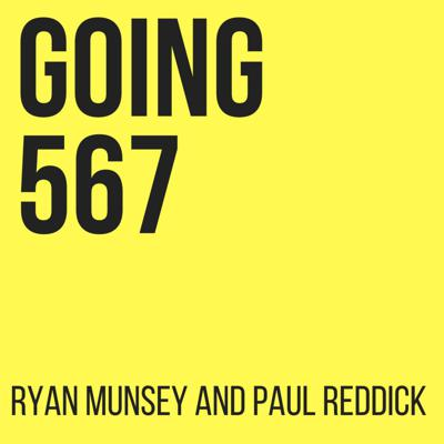 In a noisy world saturated with podcasts that regurgitate the same information over and over, it can be difficult to separate the useful from the useless.  Going 567 is here to fix that.   Coaches and Authors Paul Reddick and Ryan Munsey bring you real, unscripted weekly conversations where we discuss tested tactics we use in our own lives and the lives of those we coach.  Each episode is packed with insight after insight, not the same regurgitated information, bringing you actionable strategies to move from the head to the heart and create the life you desire.