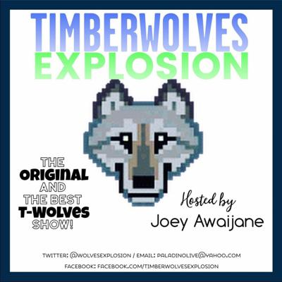 Minnesota Timberwolves NBA Podcast. Show your true blue and join the Explosion!