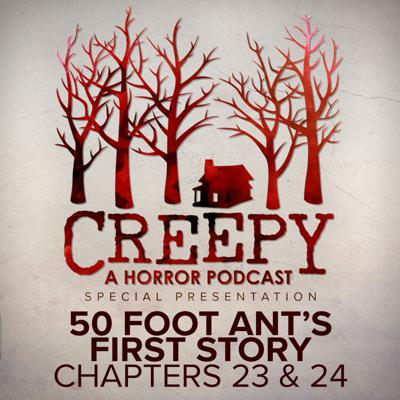 Cover art for 50 Foot Ant's First Story Chapters 23 & 24