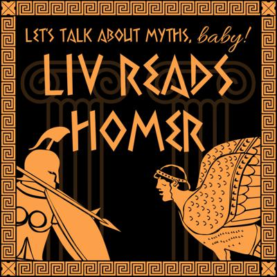 Cover art for ANNOUNCEMENT! & Liv Reads the Iliad: Book XII