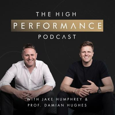 The High Performance Podcast brings you an intimate glimpse into the lives of high-achieving, world-class performers who have all excelled in their field with first-hand experiences and lessons to share. Find out what non-negotiable behaviours they employed to get them to the top and keep them there.   Hosting every conversation is sports broadcaster Jake Humphrey and leading organisational psychologist Damian Hughes. Jake is currently BT Sport's Premier League anchor and former lead presenter of BBC's Formula One coverage. Damian is an author and professor who continues to work with leading sports organisations to create a high-performing culture.