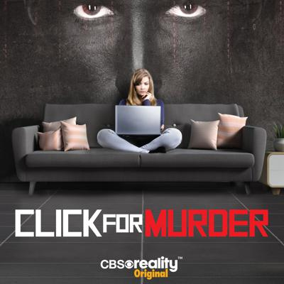 Chilling series revealing disturbing crimes in recent history where the internet has been used to trick, torture and kill victims lured from a virtual world.  Click For Murder Weekdays at 22:00 from the 18th September only on CBS Reality.  Sky 146 Freeview 66 Virgin 148 Freesat 135