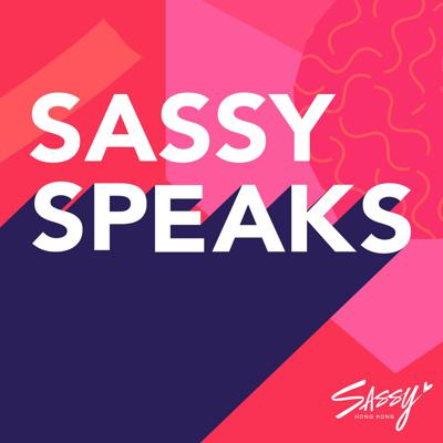 After ten years as your guide for all things Hong Kong, Team Sassy has taken the leap into the brave new world of podcasting. Every week, we'll sit down with two awesome guests who are making waves in their field to have a candid conversation on the content that you, our listeners and readers, have said you wanted to hear more about. From revealing all the dating tips, to managing your personal finances, to all the hacks on starting your own business, we're not holding anything back!