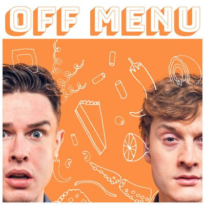 Comedians Ed Gamble and James Acaster invite special guests into their magical restaurant to each choose their favourite starter, main course, side dish, dessert and drink. Ever wanted to eat your dream meal? It's time to order Off Menu.