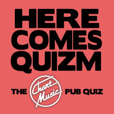 Cover art for Here Comes Quizm: The Chart Music Pub Quiz - Number 2