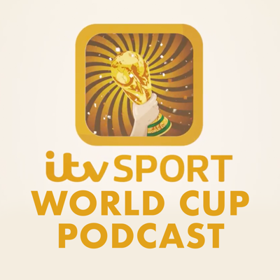 ITV World Cup Podcast