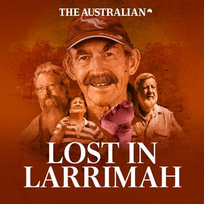 An outback town, a missing man and 11 people who mostly hate each other. Kylie Stevenson and Caroline Graham get Lost in Larrimah.