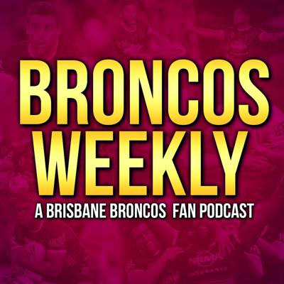Weekly Brisbane Broncos fan podcast, hosted by @mitchd_90 and @Simo_393. Made by Broncos fans, for Broncos fans.