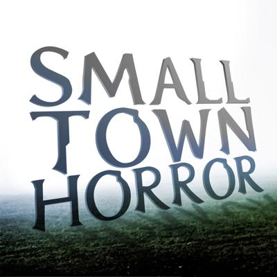Cover art for The Truth About Small Town Horror, Episode 3