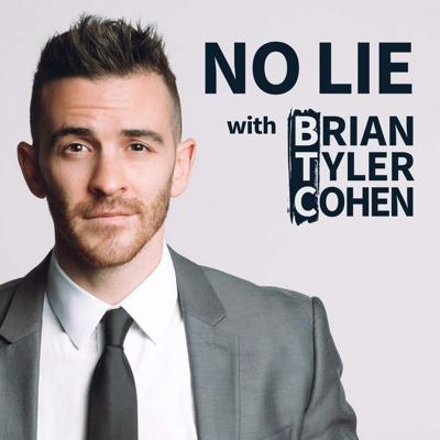 No Lie covers the most important and breaking political stories of the week, hosted by progressive commentator Brian Tyler Cohen. He sits down with major players in the world of politics, bringing you right into the heart of the action. No bad faith talking points, no disinformation, and no lies.