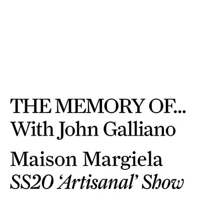 Cover art for Maison Margiela SS20 'Artisanal' Co-ed Show
