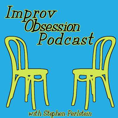 The Improv Obsession Podcast is the ideal place to hear fun and thoughtful improv discussion. Your host Stephen Perlstein brings you new guests from the improvisation community to have an enlightening talk about improv comedy.