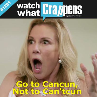 Cover art for RHONY: Go to Cancun, Not to Can'tcun
