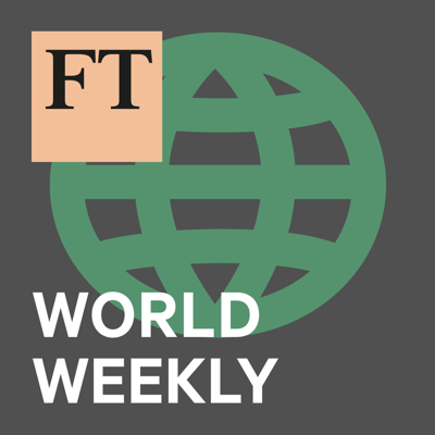 Each week, we focus on one of the major international stories making headlines, drawing upon the Financial Times's team of foreign correspondents and analysts to make sense of world events. Presented by Gideon Rachman and produced by Hannah Murphy.