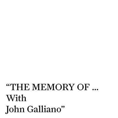 """Maison Margiela launches a newfirst of a kind fashionpodcast series: """"THE MEMORY OF...With John Galliano.""""The podcast tells a story usually only heard by select fashion insiders."""
