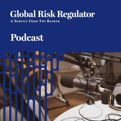 This is a series of regular podcasts about financial regulation brought to you by Global Risk Regulator, a Financial Times publication. These podcasts involve discussions with industry experts who share their insights on the latest trends in prudential, markets and conduct regulation.