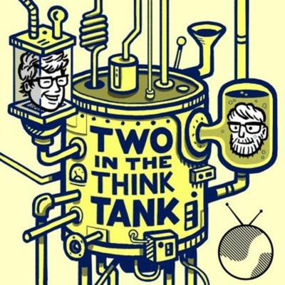 Two In The Think Tank