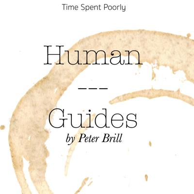 Wondering what to do with your arms? Us too. Learn what to do with all your extremities. Figure out the hidden meanings of haircuts. Understand the truth about pants. Take a deep dive into the esoteric science of being human, with us as your guide. Be guided in your human ways with Human Guides.