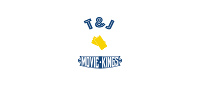 T&J Movie Kings