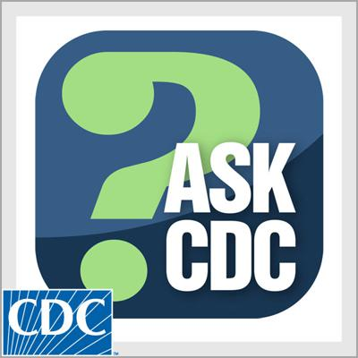In these podcasts, CDC answers YOUR health and safety questions. o