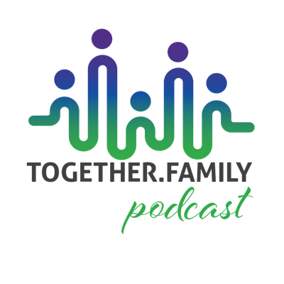 Together.Family Podcast