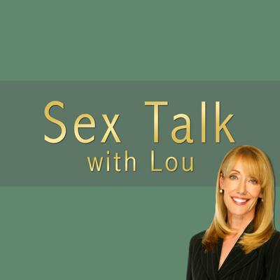 Sex Talk with Lou