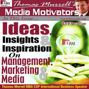 Media Motivators is the podcast for management, marketing and media ideas. Includes internet marketing, web marketing, email marketing, sales, sales training, sales marketing, direct marketing, marketing strategy, marketing services, target marketing, event marketing, small business marketing, marketing plans, marketing resources, marketing training, marketing tips, branding, corporate branding, product branding, branding strategy, internet branding, marketing branding, brand building, public relations, public relations training, public relations campaign,  public relations writing, public relations strategy, public relations plan, public relations tips, public relations resources, public relations courses, media relations, media influence, media training, risk management, knowledge management, crisis communication, crisis management, event management, customer relationship management, management consulting, strategic management, effective public relations, effective public relations use, change management, management training, internal customer service, public speaking, fear of public speaking, and public speaking training tips and related Features.