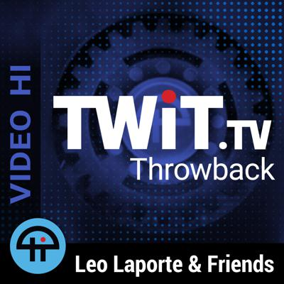TWiT Throwback (Video)