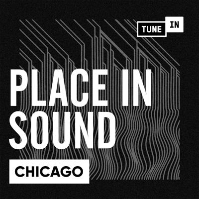 Anthony Valadez explores the musical DNA of Chicago. In this four part original series from TuneIn, we dig through the past, present and future of music and life in the Windy City.