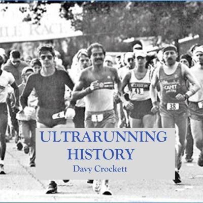 A podcast about Ultrarunning History