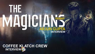 Cover art for Arjun's Gupta 3!   Interview – The Magicians (Penny)