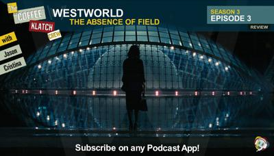 Cover art for WW – Westworld S3 E3 The Absence Of Field