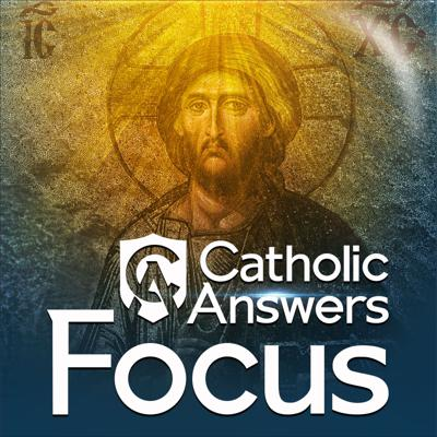 Catholic Answers Focus, the world's premier podcast on Catholic apologetics, helps you explain and defend the Catholic Faith. If you want to take a deep dive into the reasons behind Church teaching, Catholic Answers Focus is for you.