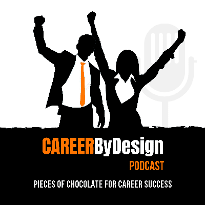 We believe all people deserve to experience career success and the Career By Design podcast is a place that we talk about the ways that help you build your career success.   This podcast is a combination of tips, tools, techniques, and experience all rolled into one to take your career to levels you never thought possible.   If you're wanting to develop your career path, have your ideal job, build your success mindset, develop your presentations skills, position yourself as an expert in your field, and more importantly start your profitable side income this podcast is for you.