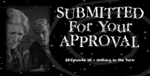 Cover art for S4YA S316 – Nothing in the Dark