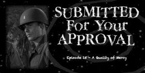 Cover art for S4YA S315 – A Quality of Mercy