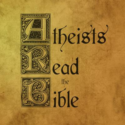 Atheists Read the Bible!