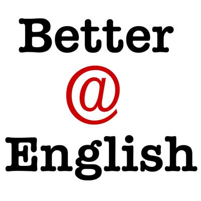 Better at English - Free English conversation lessons podcast