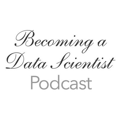 Every two weeks, we air an interview with a data scientist or someone on their way to becoming a data scientist, to learn about their path to get to where they are today. We also discuss a data science learning activity for the Becoming a Data Scientist Learning Club.  Topic tags: data science, data analysis, databases, careers, education, learning, technology, python, R, computer programming, statistics, business, machine learning