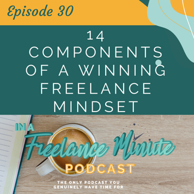 Cover art for 14 Components of a Winning Freelance Mindset